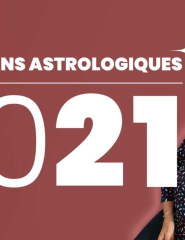 PRÉVISIONS ASTROLOGIQUES 2021